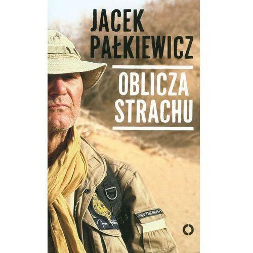 Oblicza strachu - Wysyłka od 3,99, Pałkiewicz Jacek
