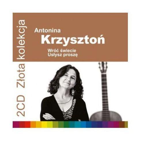 Krzysztoń Antonina - Wróć świecie, Usłysz proszę [Złota Kolekcja Vol.1 & Vol.2] - sprawdź w wybranym sklepie