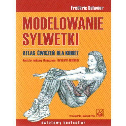Modelowanie sylwetki Atlas ćwiczeń dla kobiet (136 str.)
