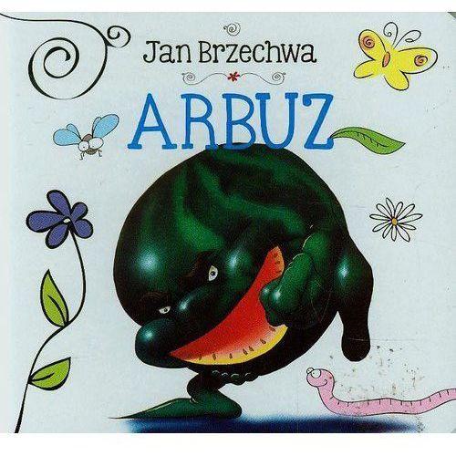 Arbuz - Wysyłka od 5,99 - kupuj w sprawdzonych księgarniach !!! (10 str.)