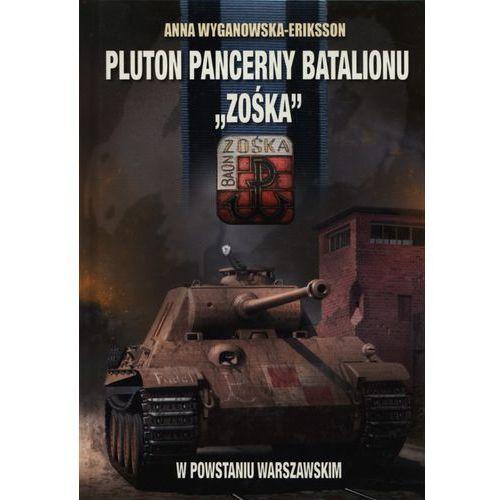 Pluton pancerny Batalionu Zośka w Powstaniu Warszawskim (2010)