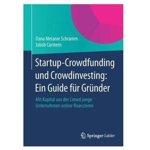 Startup-Crowdfunding und Crowdinvesting: Ein Guide für Gründer, 1