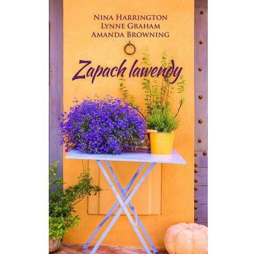 Zapach lawendy - Nina Harrington, Lynne Graham, Amanda Browning, Nina Harrington