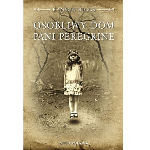 Osobliwy dom pani Peregrine - Ransom Riggs (9788372786463)