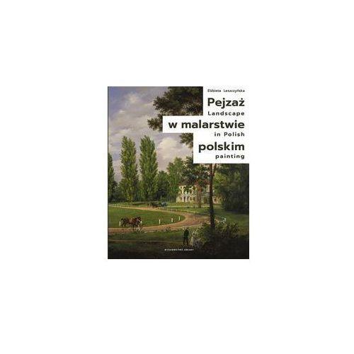 Pejzaż w malarstwie polskim. Darmowy odbiór w niemal 100 księgarniach! (9788321349886)
