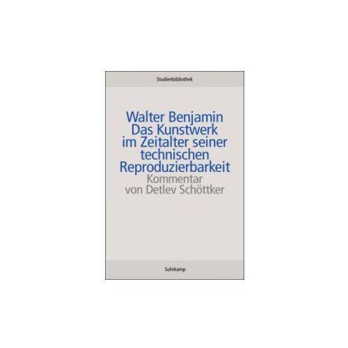 Das Kunstwerk im Zeitalter seiner technischen Reproduzierbarkeit (9783518270011)