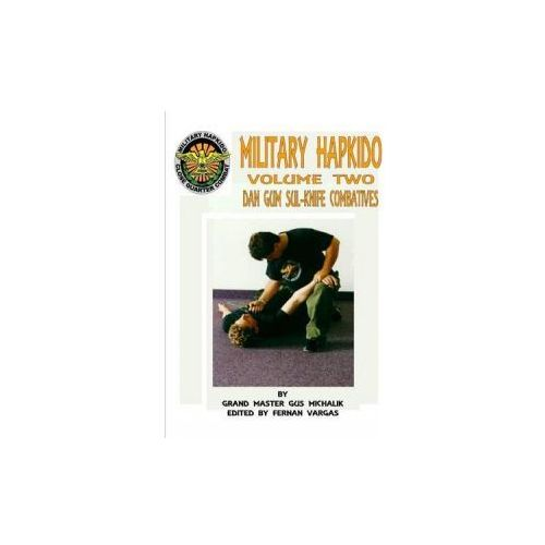 Military Hapkido Dan Gum Sul Knife Combatives (9781312722583)
