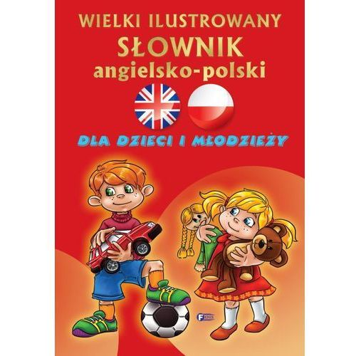 Wielki ilustrowany słownik angielsko-polski, praca zbiorowa