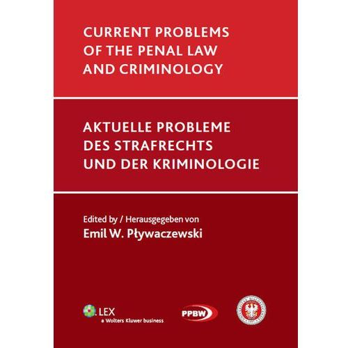 Current problems of the penal law and criminology (848 str.)