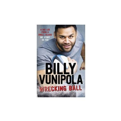 Wrecking Ball: A Big Lad From a Small Island - My Story So Far (9781472243935)
