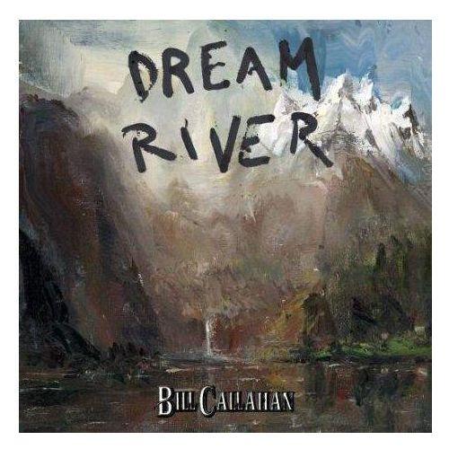 Drag city-usa Callahan, bill - dream river (0781484055327)