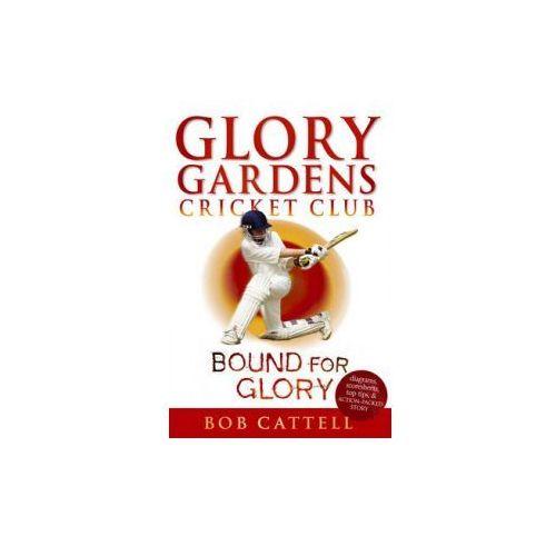 Glory Gardens 2 - Bound For Glory (9780099461210)