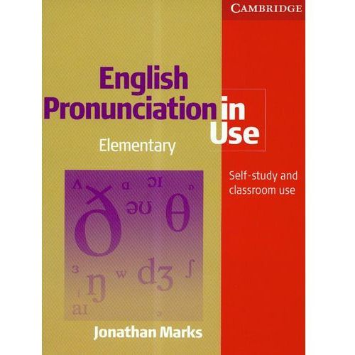 OKAZJA - English Pronunciation in Use Elementary Book with Answers, 5 Audio CDs and CD-ROM, Marks Jonathan