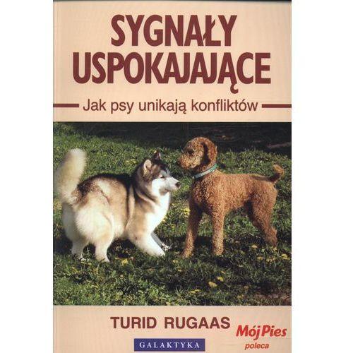 Sygnały Uspokajające. Jak Psy Unikają Konfliktów (87 str.)