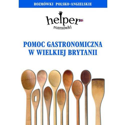 Pomoc gastronomiczna w Wielkiej Brytanii (192 str.)