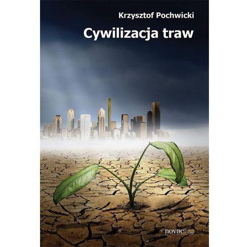 Cywilizacja traw (9788377224120)