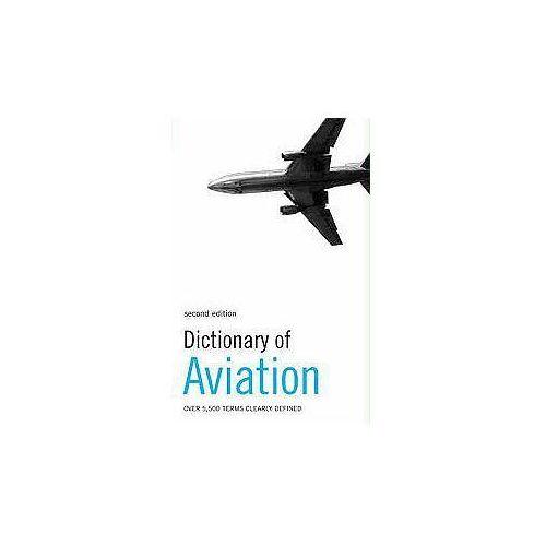 Dictionary of Aviation (288 str.)