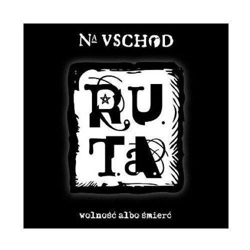 R.U.T.A. - Na Vschod. Wolność albo śmierć (Digibook)