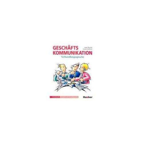 Geschaftskommunikation Verhandlungssprache Podręcznik (9783190115983)