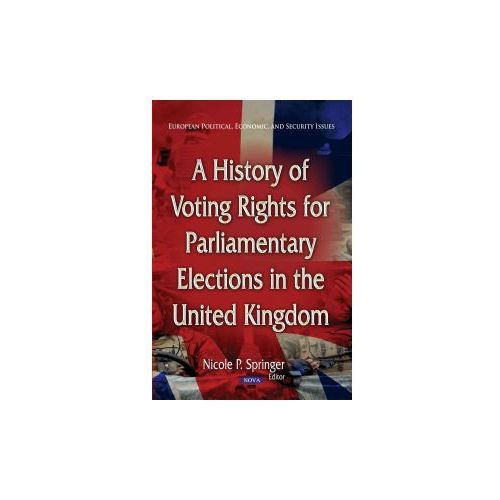 History Of Voting Rights For Parliamentary Elections In The United Kingdom