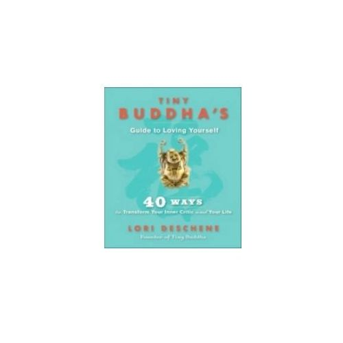 Tiny Buddha's Guide to Loving Yourself (9781781802687)