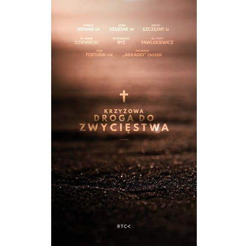 Krzyżowa Droga do Zwycięstwa - Praca zbiorowa