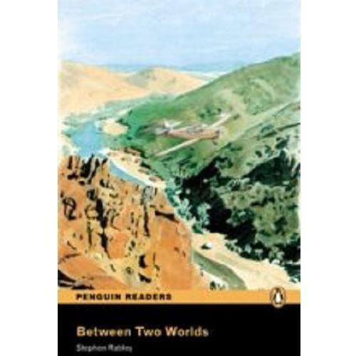 Between Two Worlds plus Audio CD Penguin Readers Original (9781405880534)