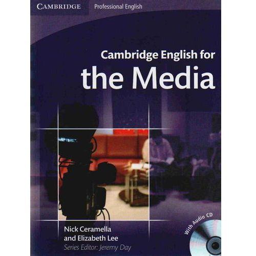 Cambridge English For The Media + Cd, oprawa miękka