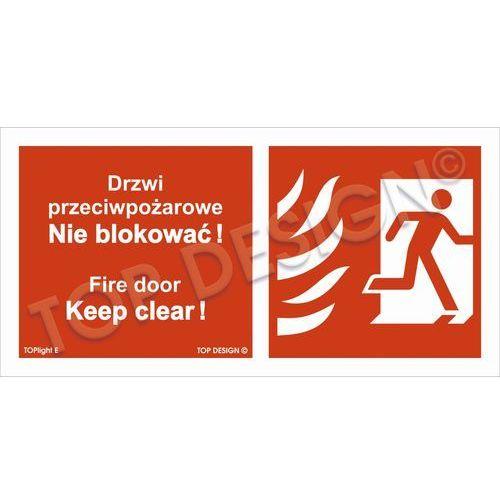 Drzwi przeciwpożarowe, Nie blokować! Fire door, Keep clear! prawostronne