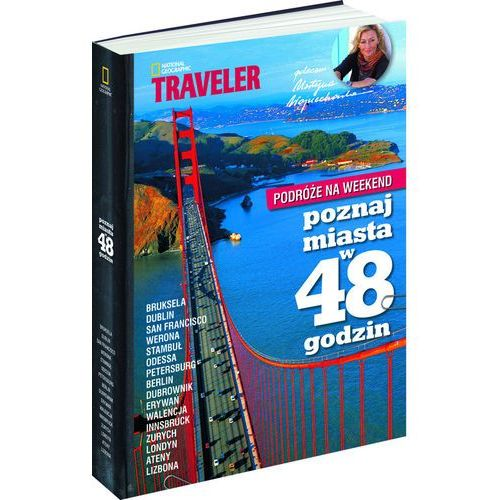 Podróże na Weekend - Poznaj miasta w 48 godzin. Część 2, National Geographic