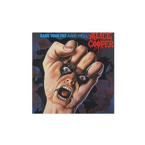 Alice Cooper - Raise Your Fist And Yell + Odbiór w 650 punktach Stacji z paczką! - sprawdź w wybranym sklepie