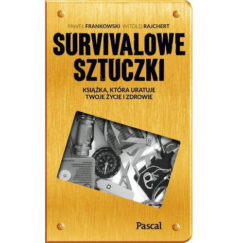 Sztuczki survivalowe - Praca zbiorowa