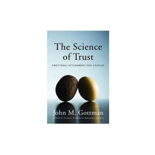 The Science of Trust, W.W. Norton Company