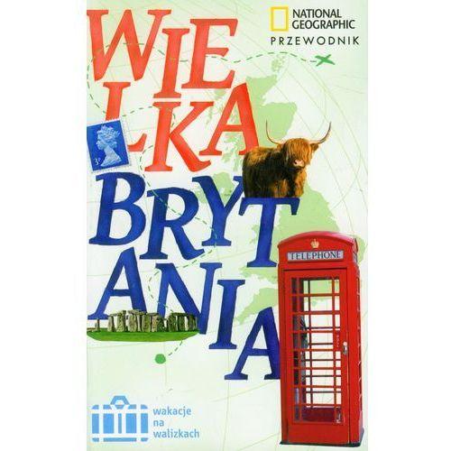 Wielka Brytania. Wakacje Na Walizkach (400 str.)