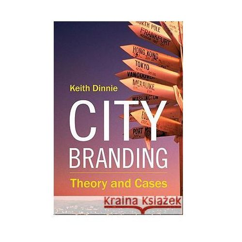 City Branding: Theory and Cases (9780230241855)
