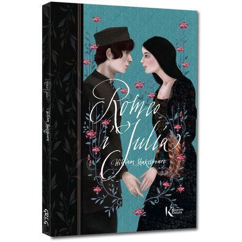 Romeo i Julia. Kolorowa klasyka + zakładka do książki GRATIS, William Shakespeare