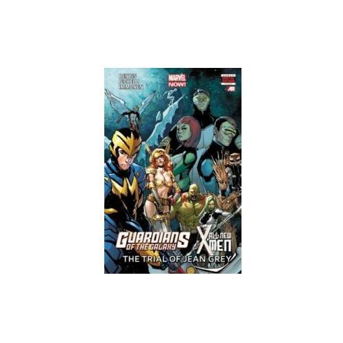 Guardians Of The Galaxy/all-new X-men: The Trial Of Jean Gre (9780785168300)