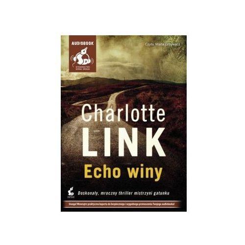 Echo winy. Książka audio CD MP3 - Charlotte Link - Zostań stałym klientem i kupuj jeszcze taniej (2014)