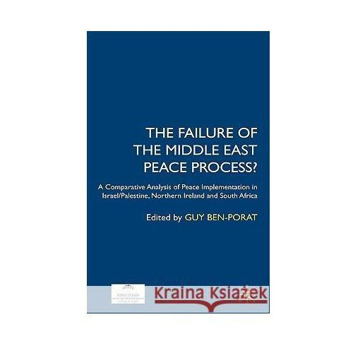 The Failure Of The Middle East Peace Process? (9780230507098)