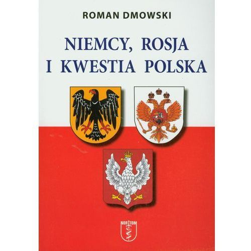 Niemcy Rosja i kwestia polska, oprawa miękka