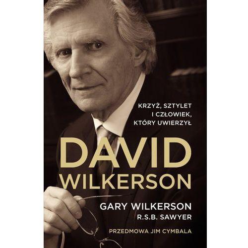 David Wilkerson Biografia - Wysyłka od 3,99 - porównuj ceny z wysyłką (9788363271565)