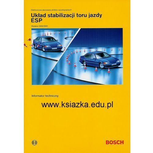 Układ stabilizacji toru jazdy ESP. Informatory techniczne Bosch