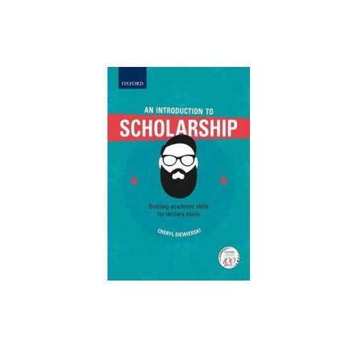 Introduction to Scholarship, Building academic skills for tertiary study (9780190405755)