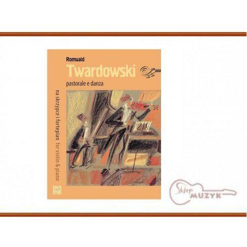 Pastorale e danza, TWARDOWSKI Romuald