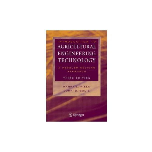 Introduction to Agricultural Engineering Technology (9780387369136)