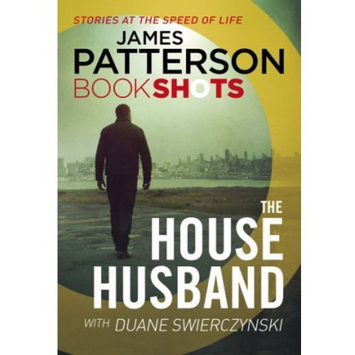 House Husband, Patterson, James
