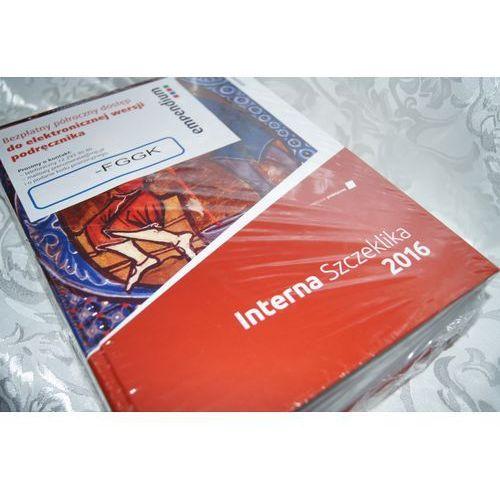 Interna Szczeklika 2016 - Podręcznik chorób wewnętrznych, Medycyna Praktyczna