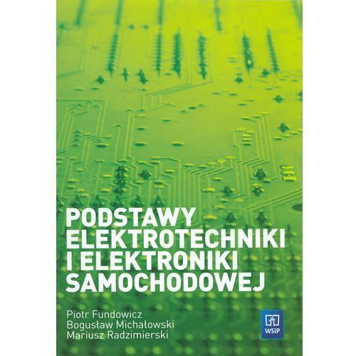 Podstawy elektrotechniki i elektroniki samochodowej (ISBN 9788302098826)