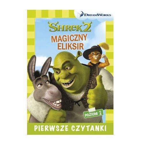 Dream Works Pierwsze czytanki Shrek 2 Magiczny eliksir (poziom 2), Gail Herman