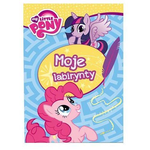 Praca zbiorowa My little pony. moje labirynty. sil-201 (9788325323332). Najniższe ceny, najlepsze promocje w sklepach, opinie.